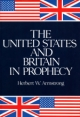 The United States And Britain In Prophecy - 148 Pages