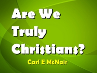 Are We Truly Christians?