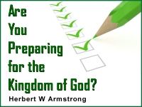 Are You Preparing for the Kingdom of God?