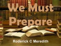 We Must Prepare