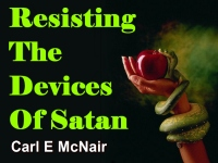 Resisting The Devices Of Satan