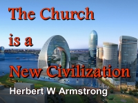The Church is a New Civilization
