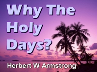 Why The Holy Days?