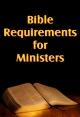 Bible Requirements for Ministers