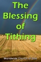 Doctrinal Outlines - The Blessing of Tithing
