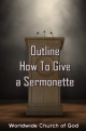 Outline - How To Give a Sermonette