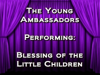Listen to Blessing of the Little Children