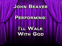 Listen to I'll Walk With God