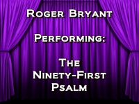 Listen to The Ninety-First Psalm