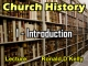 Church History - Lecture 1 - Introduction