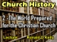 Church History - Lecture 2 - The World Prepared for the Christian Church