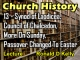 Church History - Lecture 13 - Synod of Laodicea, Council of Chalcedon, More on Sunday, Passover Changed To Easter
