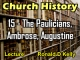 Church History - Lecture 15 - The Paulicians, Ambrose, Augustine