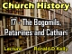 Church History - Lecture 17 - The Bogomils, Patarines and Cathari
