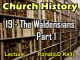 Church History - Lecture 19 - The Waldensians - Part 1
