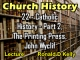 Church History - Lecture 22 - Catholic History Part 2 - The Printing Press, John Wyclif