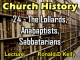 Church History - Lecture 24 - The Lollards, Anabaptists, Sabbatarians