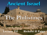 Listen to Ancient Israel - Lecture 22 - The Philistines