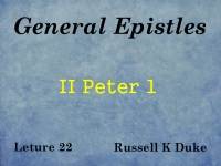 Listen to General Epistles - Lecture 22 - II Peter 1