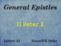Listen to General Epistles - Lecture 23 - II Peter 2