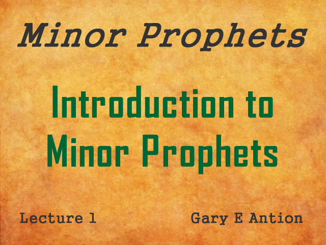 Introduction to Minor Prophets