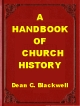 A Handbook of Church History
