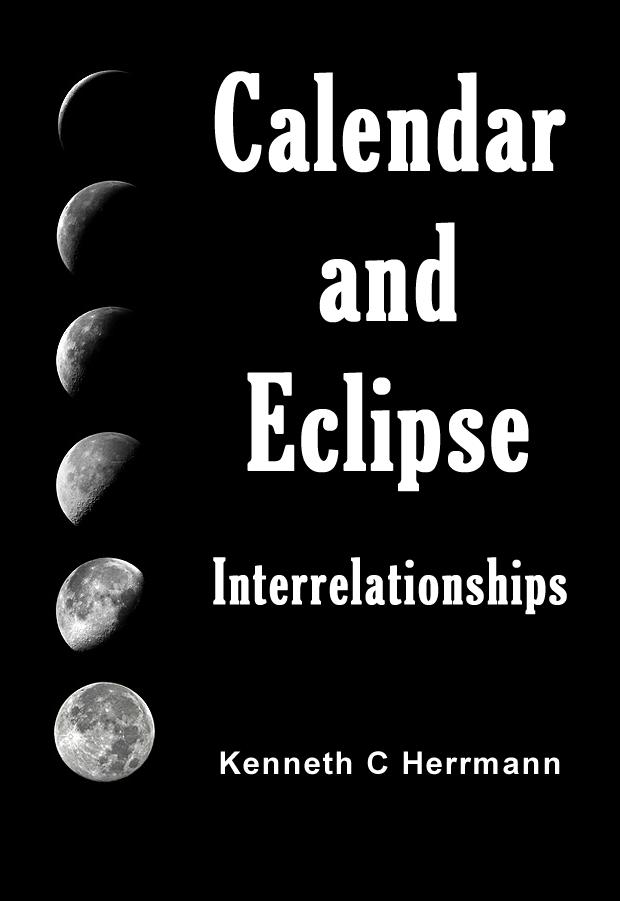 Calendar and Eclipse Interrelationships