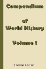 Compendium of World History - Volume 1