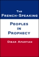 The French-Speaking Peoples In Prophecy