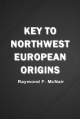 Key to Northwest European Origins
