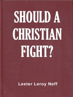 Should a Christian Fight?