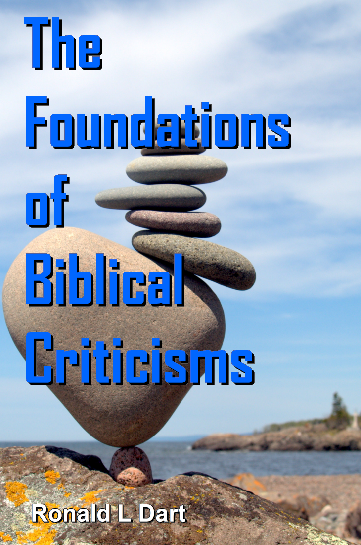 The Foundations of Biblical Criticisms