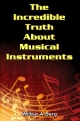 The Incredible Truth About Musical Instruments