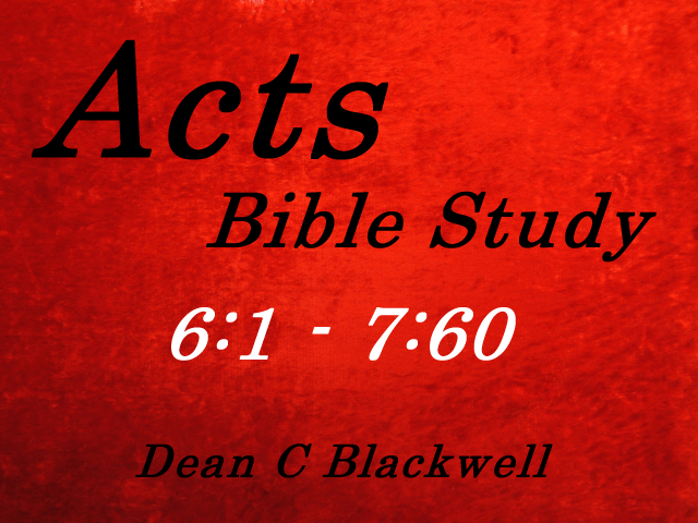 Acts 6:1 - 7:60