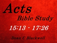 Listen to  Acts 15:13 - 17:26