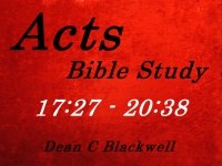 Listen to  Acts 17:27 - 20:38