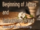 Beginning of James and Unleavened Bread