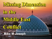 Listen to  Missing Dimension in the Middle East Conflict