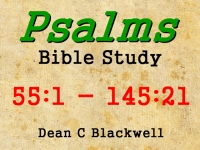 Listen to  Psalms 55:1 - 145:21