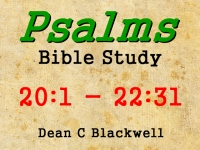 Listen to  Psalms 20:1 - 22:31
