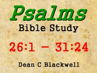 Listen to  Psalms 26:1 - 31:24