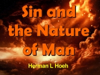 Listen to  Sin and the Nature of Man