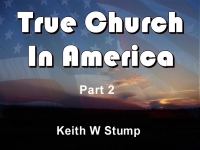 Listen to  True Church In America - Part 2