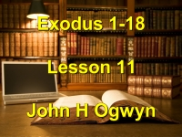 Listen to Lesson 11 - Exodus 1-18
