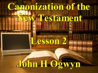 Listen to Lesson 2 - Canonization of the New Testament