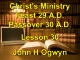 Lesson 30 - Christ's Ministry Feast 29 A.D. - Passover 30 A.D.