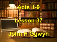 Listen to Lesson 37 - Acts 1-9