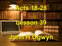 Listen to Lesson 39 - Acts 18-28