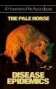 4 Horsemen of the Apocalypse - The Pale Horse - Disease Epidemics