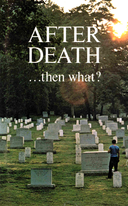 After Death ... then What?